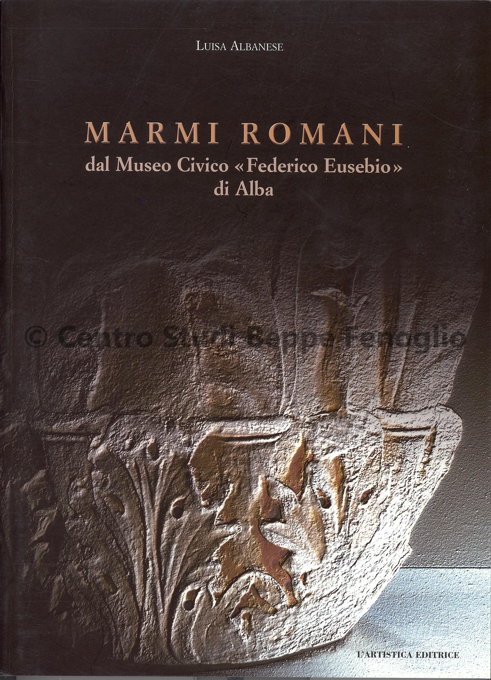 Centro Studi Beppe Fenoglio - Marmi Romani
